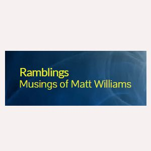 Ramblings Musings of Matt Williams