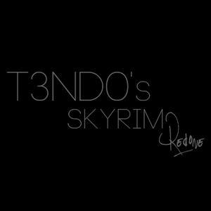 T3nd0's Skyrim Redone