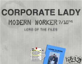 Corporate Lady: Modern Worker 7/10ths: Lord of the Files