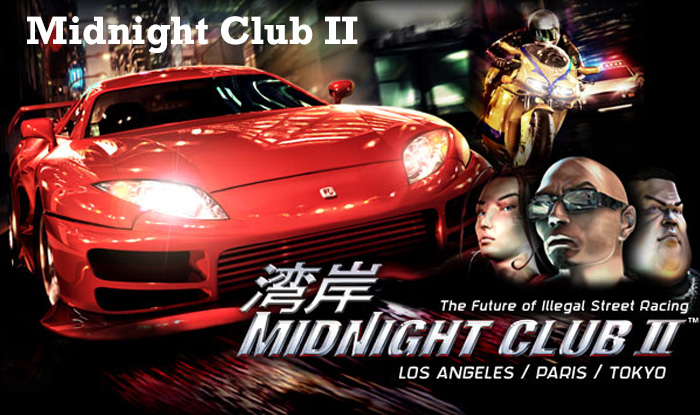 Most addicting video games - Midnight club 2